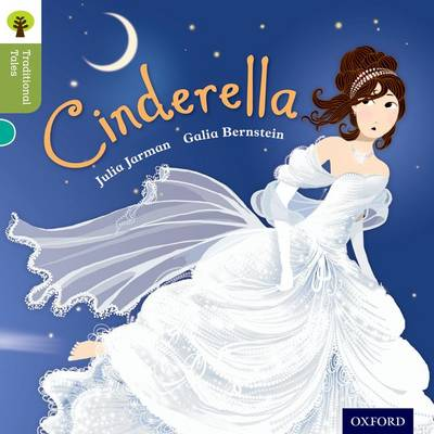 Oxford Reading Tree Traditional Tales: Level 7: Cinderella by Julia Jarman, Nikki Gamble, Pam Dowson
