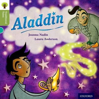 Oxford Reading Tree Traditional Tales: Level 7: Aladdin by Joanna Nadin, Nikki Gamble, Pam Dowson