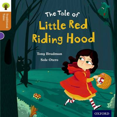 Oxford Reading Tree Traditional Tales: Level 8: Little Red Riding Hood by Tony Bradman, Nikki Gamble, Pam Dowson