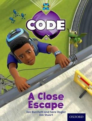 Project X Code: Wild a Close Escape by Tony Bradman, Jan Burchett, Sara Vogler, Marilyn Joyce