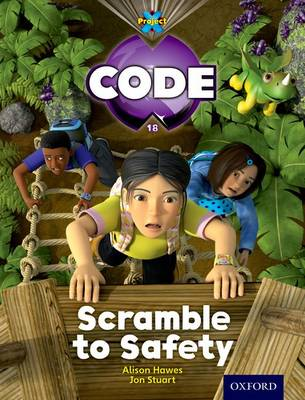 Project X Code: Jungle Scramble to Safety by Tony Bradman, Alison Hawes, Marilyn Joyce