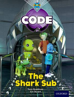 Project X Code: Shark the Shark Sub by Tony Bradman, Alison Hawes, Marilyn Joyce
