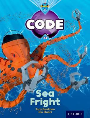 Project X Code: Shark Sea Fright by Tony Bradman, Alison Hawes, Marilyn Joyce