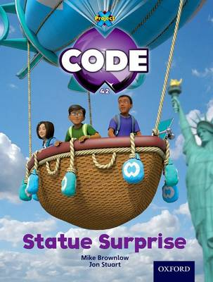 Project X Code: Wonders of the World Statue Surprise by Tony Bradman, Mike Brownlow, Marilyn Joyce