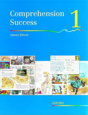 Comprehension Success: Level 1: Pupils' Book 1 by James Driver