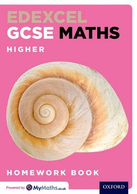 Edexcel GCSE Maths Higher Homework Book (Pack of 15) by Clare Plass