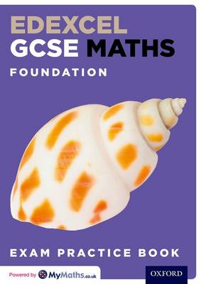 Edexcel GCSE Maths Foundation Exam Practice Book by Steve Cavill, Geoff Gibb