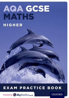 AQA GCSE Maths Higher Exam Practice Book (15 Pack) by Geoff Gibb, Steve Cavill