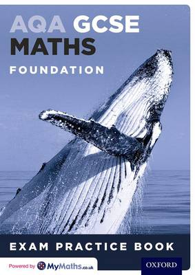 AQA GCSE Maths Foundation Exam Practice Book by Geoff Gibb, Steve Cavill
