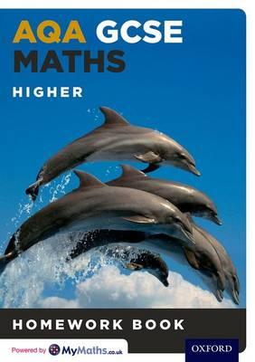 AQA GCSE Maths Higher Homework Book by Clare Plass