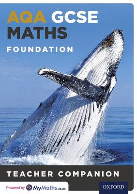 AQA GCSE Maths Foundation Teacher Companion by Chris Green