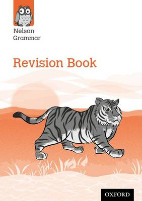 Nelson Grammar: Revision Book (Year 6/P7) Pack of 30 by