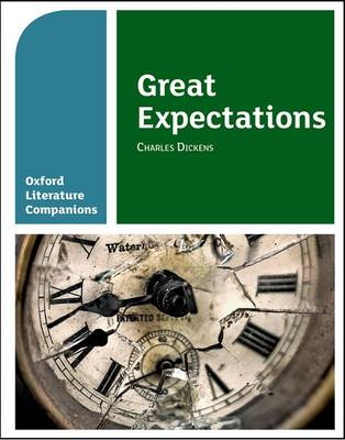 Oxford Literature Companions: Great Expectations by Su Fielder, Peter Buckroyd