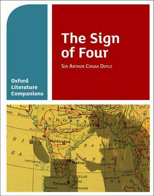 Oxford Literature Companions: The Sign of Four by Annie Fox, Peter Buckroyd