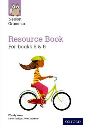 Nelson Grammar: Resource Book (Year 5-6/P6-7) by