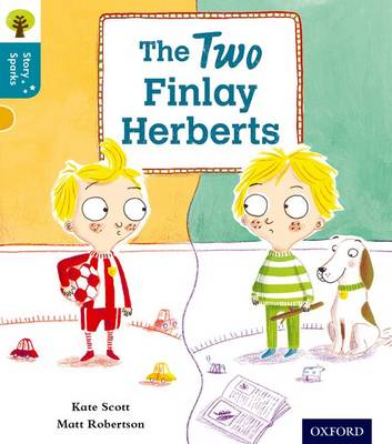 Oxford Reading Tree Story Sparks: Oxford Level 9: The Two Finlay Herberts by Kate Scott