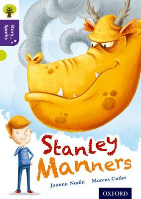 Oxford Reading Tree Story Sparks: Oxford Level 11: Stanley Manners by Joanna Nadin