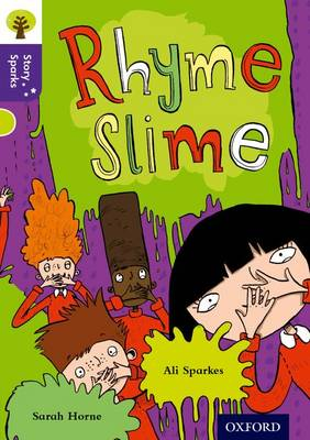 Oxford Reading Tree Story Sparks: Oxford Level 11: Rhyme Slime by Ali Sparkes