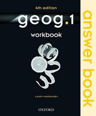 geog.1 Workbook Answer Book by Justin Woolliscroft