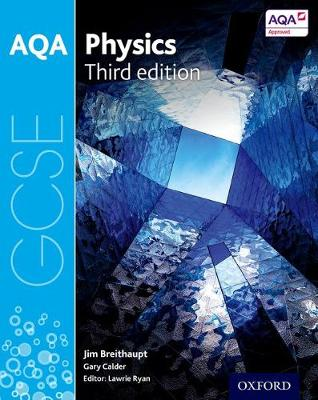 AQA GCSE Physics Student Book by Jim Breithaupt