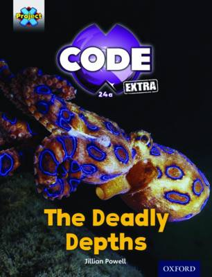 Project X CODE Extra: Green Book Band, Oxford Level 5: Shark Dive: The Deadly Depths by Jillian Powell