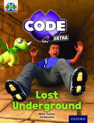 Project X CODE Extra: Purple Book Band, Oxford Level 8: Pyramid Peril: Lost Underground by Mike Tucker