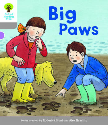 Oxford Reading Tree Biff, Chip and Kipper Stories Decode and Develop: Level 1: Big Paws by Roderick Hunt