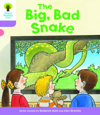 Oxford Reading Tree Biff, Chip and Kipper Stories Decode and Develop: Level 1+: The Big, Bad Snake by Roderick Hunt, Paul Shipton