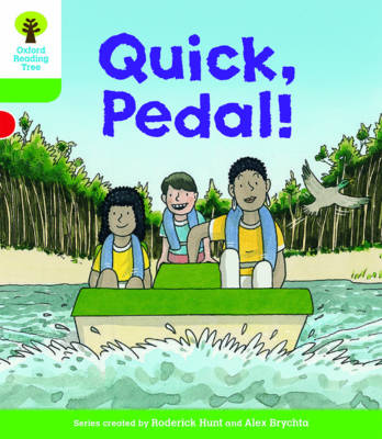 Oxford Reading Tree Biff, Chip and Kipper Stories Decode and Develop: Level 2: Quick, Pedal! by Roderick Hunt