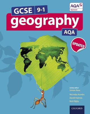 GCSE Geography AQA Student Book by Simon Ross, Nick Rowles