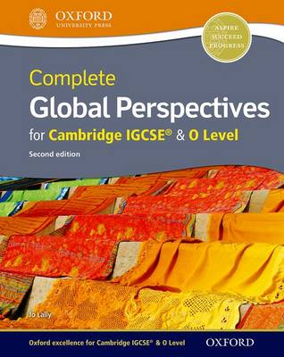 Complete Global Perspectives for Cambridge IGCSE by Jo Lally