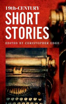 19th-Century Short Stories (Rollercoasters) by Christopher Edge