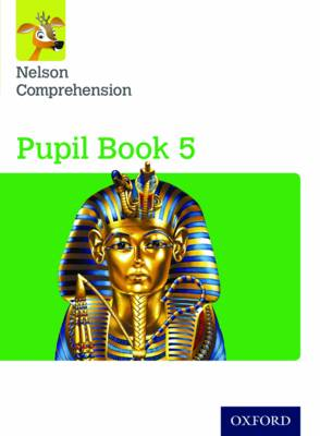 Nelson Comprehension: Year 5/Primary 6: Pupil Book 5 (Pack of 15) by Wendy Wren