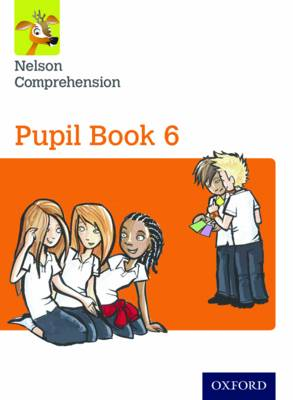 Nelson Comprehension: Year 6/Primary 7: Pupil Book 6 (Pack of 15) by Wendy Wren