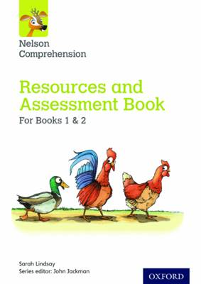 Nelson Comprehension: Years 1 & 2/Primary 2 & 3: Resources and Assessment Book for Books 1 & 2 by Sarah Lindsay