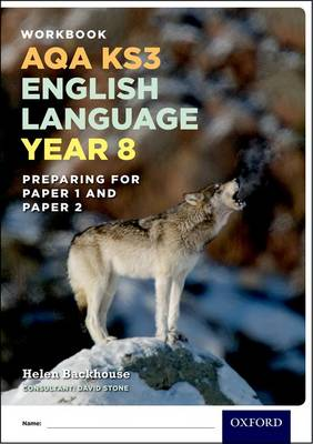 AQA KS3 English Language: Year 8 Test Workbook Pack of 15 by Helen Backhouse, David Stone