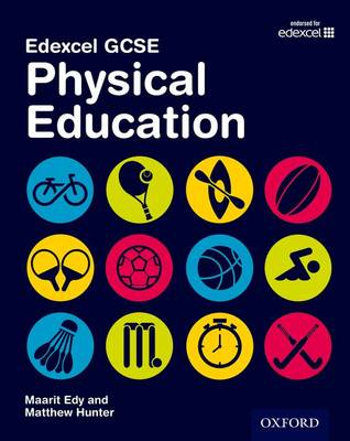 Edexcel GCSE Physical Education: Student Book by Maarit Edy, Matthew Hunter