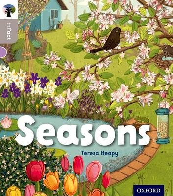 Oxford Reading Tree inFact: Oxford Level 1: Seasons by Teresa Heapy