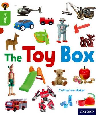 Oxford Reading Tree inFact: Oxford Level 2: The Toy Box by Catherine Baker
