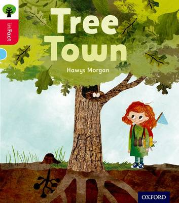 Oxford Reading Tree inFact: Oxford Level 4: Tree Town by Hawys Morgan