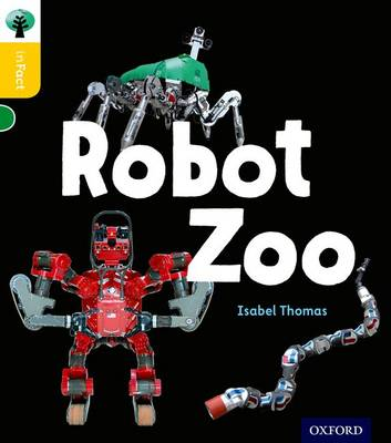 Oxford Reading Tree inFact: Oxford Level 5: Robot Zoo by Isabel Thomas