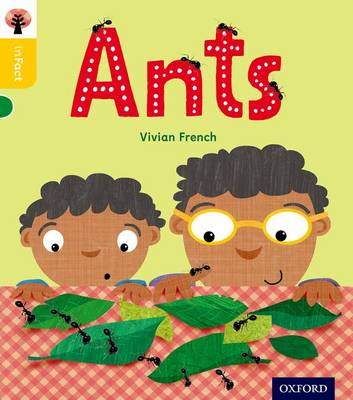 Oxford Reading Tree inFact: Oxford Level 5: Ants by Vivian French