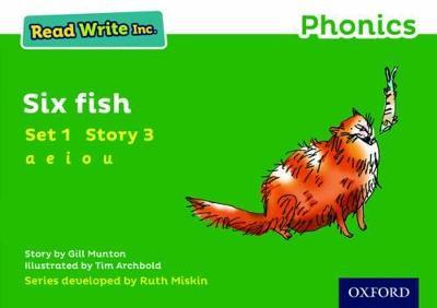 Read Write Inc. Phonics: Green Set 1 Storybook 3 Six Fish by Gill Munton