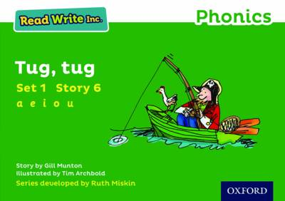 Read Write Inc. Phonics: Green Set 1 Storybook 6 Tug, Tug by Gill Munton