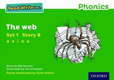 Read Write Inc. Phonics: Green Set 1 Storybook 8 The Web by Gill Munton