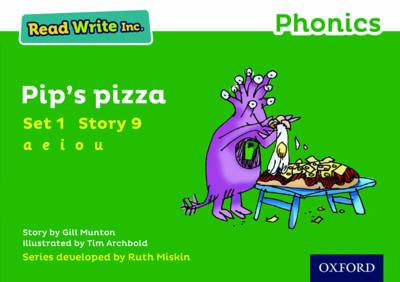 Read Write Inc. Phonics: Green Set 1 Storybook 9 Pip's Pizza by Gill Munton