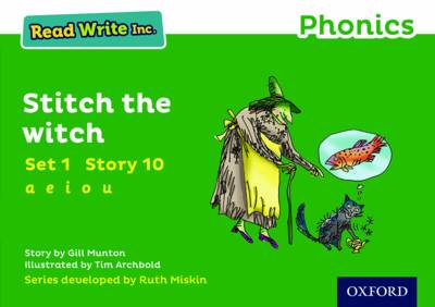 Read Write Inc. Phonics: Green Set 1 Storybook 10 Stitch the Witch by Gill Munton