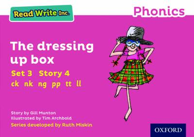 Read Write Inc. Phonics: Pink Set 3 Storybook 4 The Dressing Up Box by Gill Munton