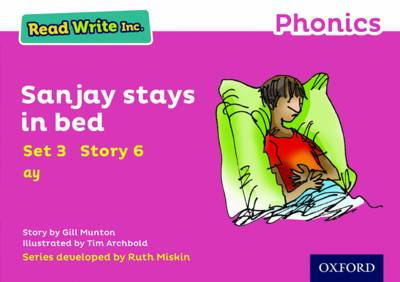 Read Write Inc. Phonics: Pink Set 3 Storybook 6 Sanjay Stays in Bed by Gill Munton