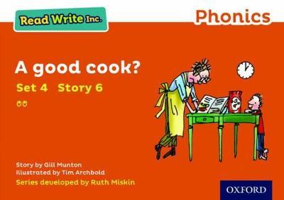 Read Write Inc. Phonics: Orange Set 4 Storybook 6 A Good Cook? by Gill Munton